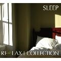 "RE:LAX ""SLEEP"""