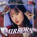 MIRRORS<タワーレコード限定盤>