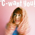 ℃-want you!<レコードの日対象商品/完全生産限定盤>