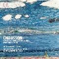 ショーソン:愛と海の詩、交響曲