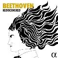 『ベートーヴェン再発見』~ピリオド楽器によるベートーヴェンを集めて
