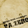 ZERO <WORLD WIDE records presents>