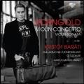 Korngold: Violin Concerto & Violin Sonata