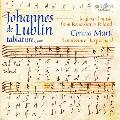 ヨハネス・デ・ルブリン: ルネサンス期ポーランドの鍵盤楽器による音楽集