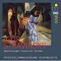 Stravinsky: Apollon Musagete, Concerto in D, Pulcinella