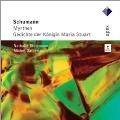 Schumann: Myrthen Op.25, Gedichte der Konigin Maria Stuart