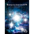 Emergence from COCOON ~Tour Document Film~