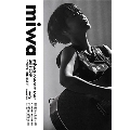 "miwa concert tour 2018-2019 ""miwa THE BEST"" [Blu-ray Disc+CD]<初回限定仕様>"