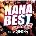 NANA BEST!! -BIG PAAARTYY Megamix- mixed by DJ NANA