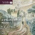 サマヴェル: 歌曲集「モード」/「シュロプシャーの若者」