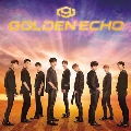 GOLDEN ECHO<通常盤/初回限定仕様>