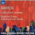 Bartok: Concerto for Orchestra & Music for Strings, Percussion and Celesta