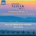 ノヴァーク: 管弦楽作品集 第1集
