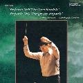 シューベルト:交響曲 第8(7)番「未完成」/第9(8)番「ザ・グレイト」