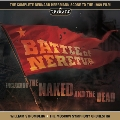 Battle of Neretva / The Naked and the Dead (Socre New Recording)