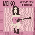 Live Songs From The Hotel Cafe EP