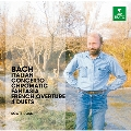 J.S.Bach: Italian Concerto, Chromatic Fantasia, French Overture, 4 Duets