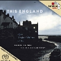 This England - Elgar, Vaughan Williams, Britten