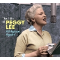 The Hits Of Peggy Lee All Aglow Again!