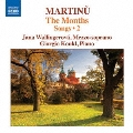 Martinu: Songs Vol.2 - The Months
