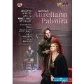ロッシーニ: 歌劇「パルミラのアウレリアーノ」(ウィル・クラッチフィールド比較校訂版)