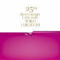 25th ANNIVERSARY LIVE 2018 Toko Furuuchi