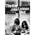 The Day John Lennon Died ジョン・レノン最後の日