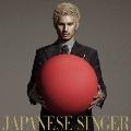 JAPANESE SINGER<通常盤>