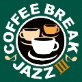 COFFEE BREAK JAZZ III