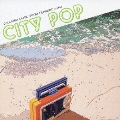 CITY POP COLUMBIA MUSIC ENTERTAINMENT edition