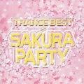 TRANCE BEST*SAKURA PARTY