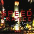 トランス・レイヴ・プレゼンツ・スピード・トランス・タイプ 6
