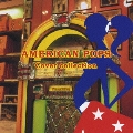 キング・ベスト・セレクト・ライブラリー2007 アメリカンポップス・カバー集