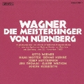 ワーグナー:楽劇≪ニュルンベルクのマイスタージンガー≫(全3幕)