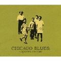シカゴ・ブルースの25年