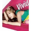 Vivid -Kissing you,Sparkling,Joyful Smile-  [CD+DVD]