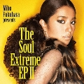The Soul Extreme EP 2 [CD+DVD]<初回生産限定盤>