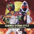 SAMURAI STRONG STYLE [CD+DVD]