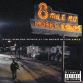 8マイル~ミュージック・フロム・アンド・インスパイアード・バイ・ザ・モーション・ピクチャー