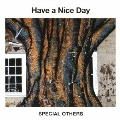 Have a Nice Day<通常盤>