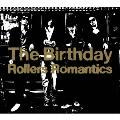 Rollers Romantics<期間限定生産スペシャルプライス盤>