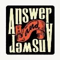 Answer And Answer [CD+DVD]<完全生産限定特別価格盤>