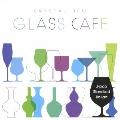 ガラスカフェ~クリスタルデュー J-POPスタンダード バラード