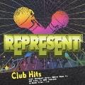 レペゼン Club Hits