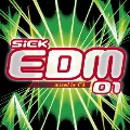 SiCK EDM 01 mixed by C'k