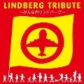 LINDBERG TRIBUTE~みんなのリンドバーグ~ [CD+DVD]<初回限定盤>