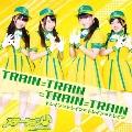 TRAIN=TRAIN=TRAIN=TRAIN<通常盤>