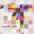 Angelic Gift -Angel Note BEST COLLECTION-
