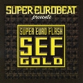 SUPER EUROBEAT presents SEF GOLD