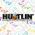 HU$TLIN'(ハスリン)★サウス・ヒップホップ・マスターピース★
